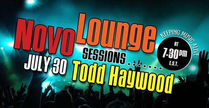 Todd Haywood – July 30