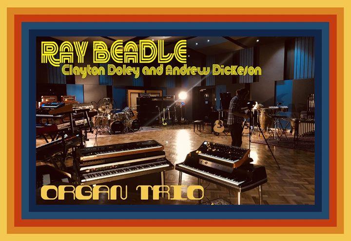 The Ray Beadle Organ Trio (with Clayton Doley & Andrew Dickeson)