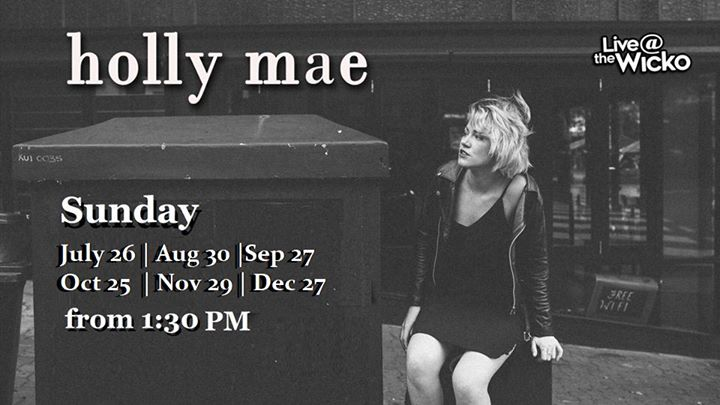 Holly Mae – Live@TheWicko