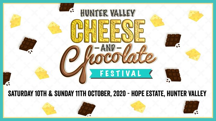 Hunter Valley Cheese & Chocolate Festival 2020