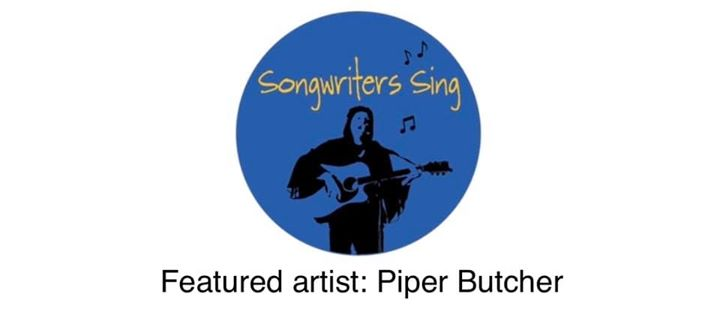 Songwriters Sing with Piper Butcher