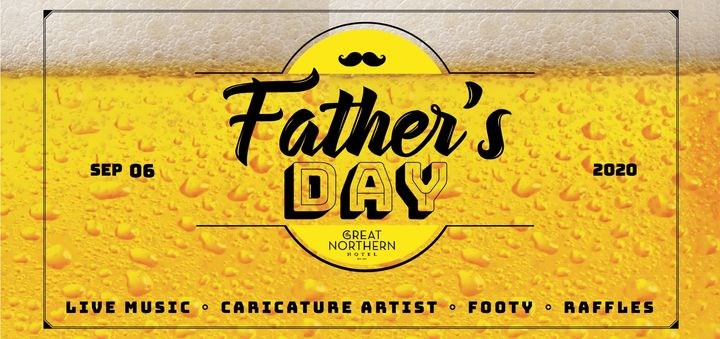 Father's Day at The Great Northern