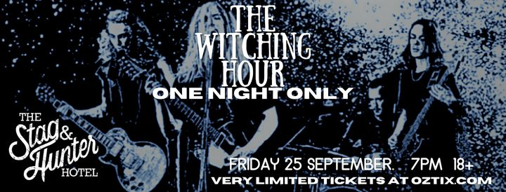 The Witching Hour 'One Night Only'