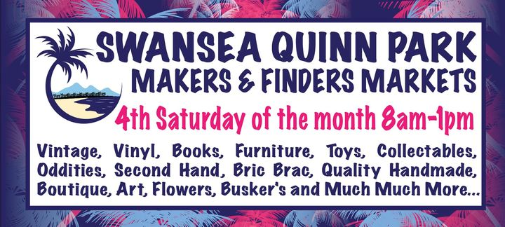 Swansea Quinn Park Makers & Finders Markets