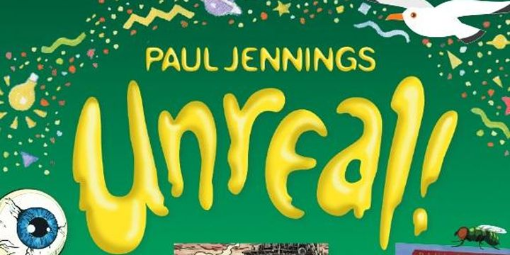 Just Like Jennings! Rascals and Gizmos in Paul Jennings: UNREAL! Exhibition – October School Holidays