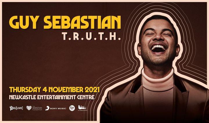 GUY SEBASTIAN: Truth Tour 2021 – Newcastle