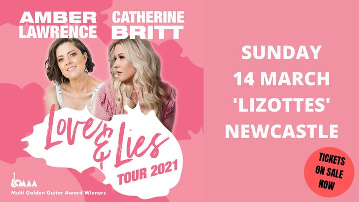 Amber Lawrence & Catherine Britt – Love & Lies Tour 2021