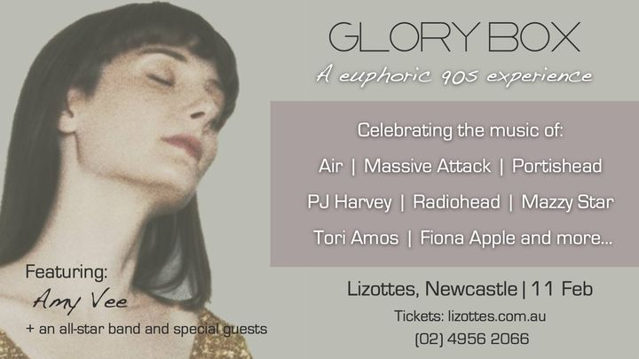 GLORY BOX: A euphoric 90s experience featuring Amy Vee