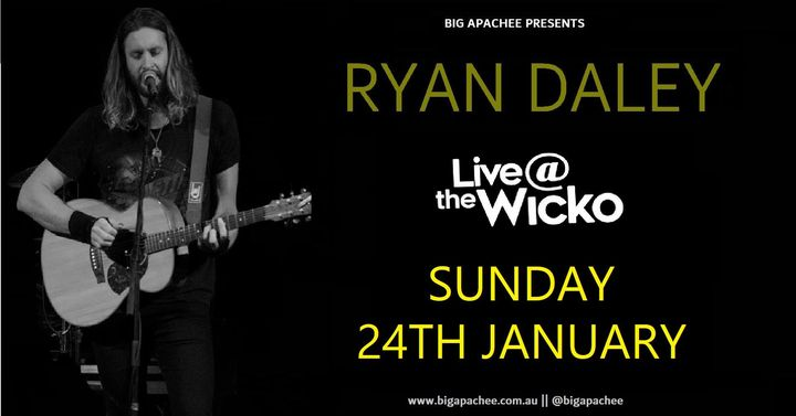 Ryan Daley – Live@TheWicko