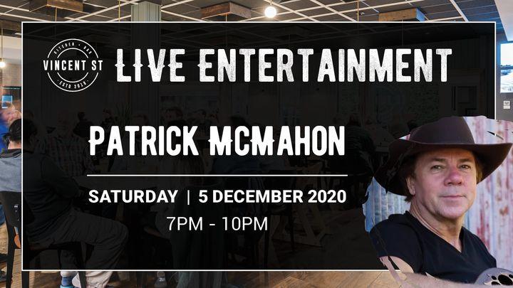 Patrick McMahon – LIVE