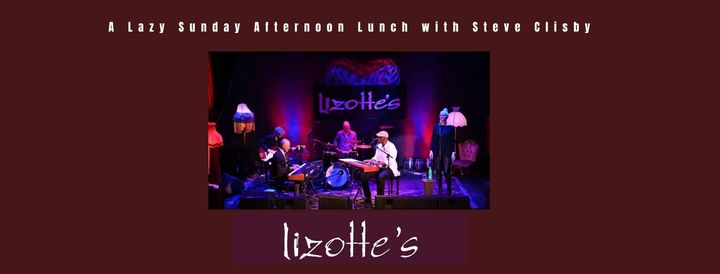 A Lazy Sunday Afternoon Lunch with Steve Clisby