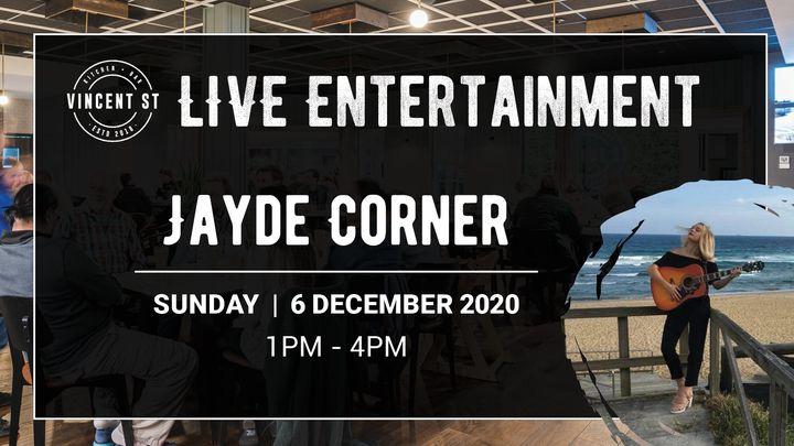 Jayde Corner – LIVE