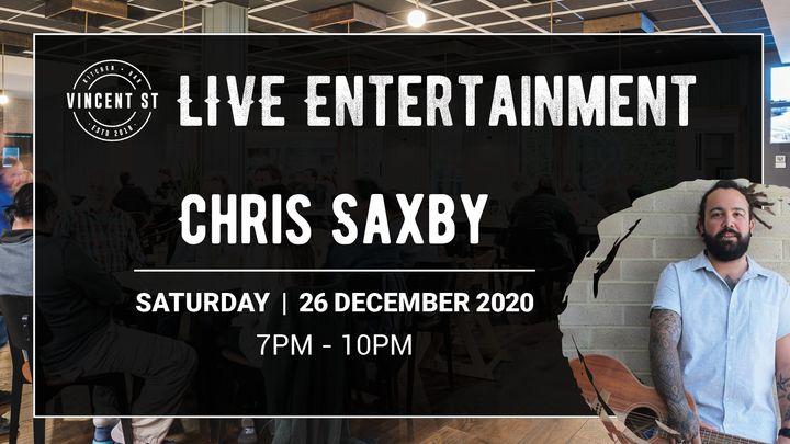 Chris Saxby – LIVE
