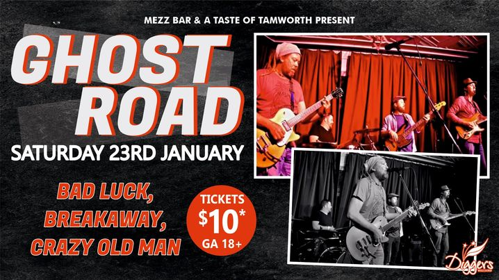 Mezz Bar & Taste of Tamworth Presents Ghost Road