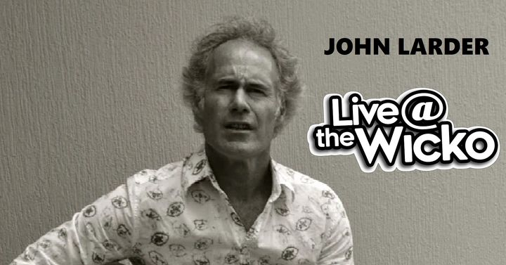 John Larder – Live@TheWicko