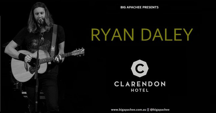 Ryan Daley – Live at the Clarendon Hotel