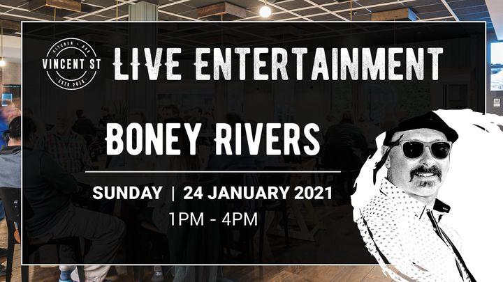 Boney Rivers – LIVE