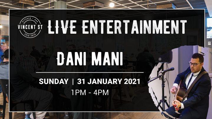 Dan Mani – LIVE