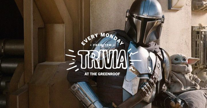 The Mandalorian TRIVIA at The Greenroof