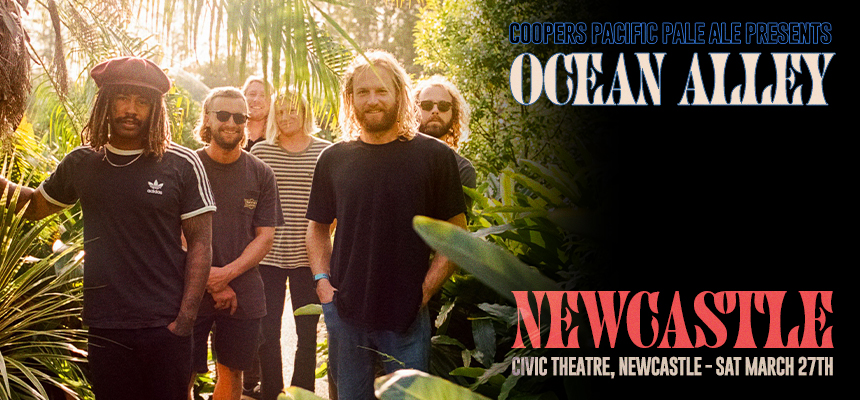Ocean Alley – Civic Theatre, Newcastle