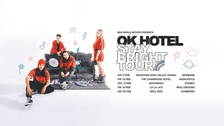 OK Hotel 'Stay Bright' Tour – The Cambo, Newcastle