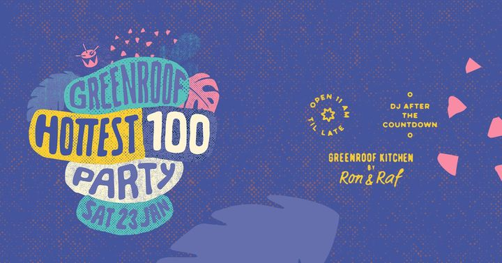 Hottest 100 Party at The Greenroof