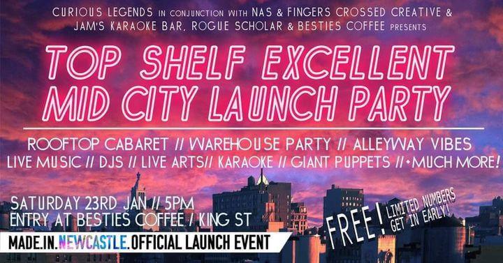 Top Shelf Excellent Mid City Launch Party