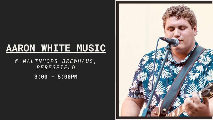Aaron White @ Maltnhops Brewhaus