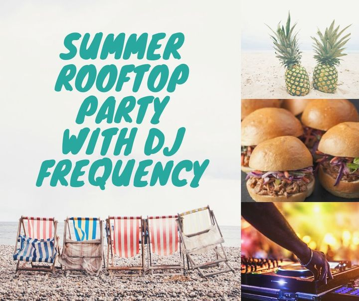 Summer Rooftop Party  – DJ Frequency