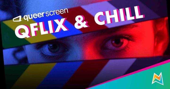 Queerscreen – QFLIX & CHILL