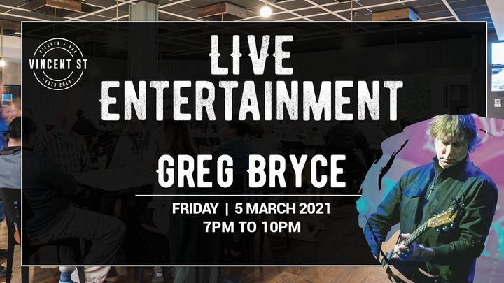 Greg Bryce – LIVE