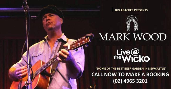 Mark Wood – Live@TheWicko