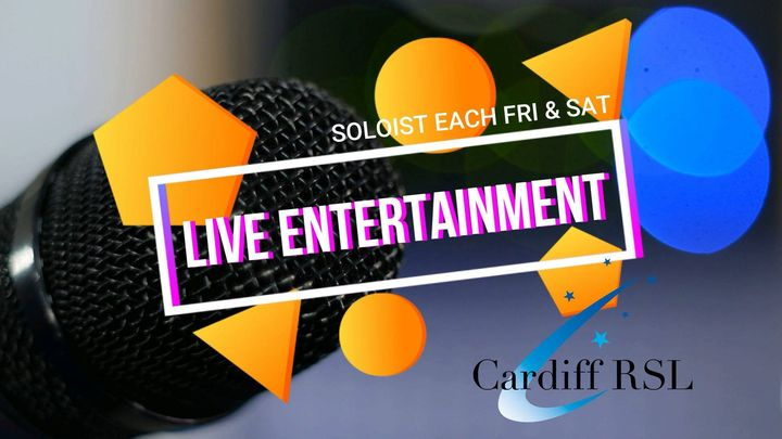 Live Entertainment @ Cardiff RSL