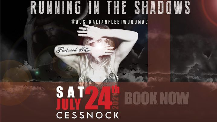 Running in the Shadows – The Fleetwood Mac Show