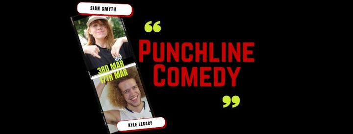 Punchline Comedy with Sian Smyth