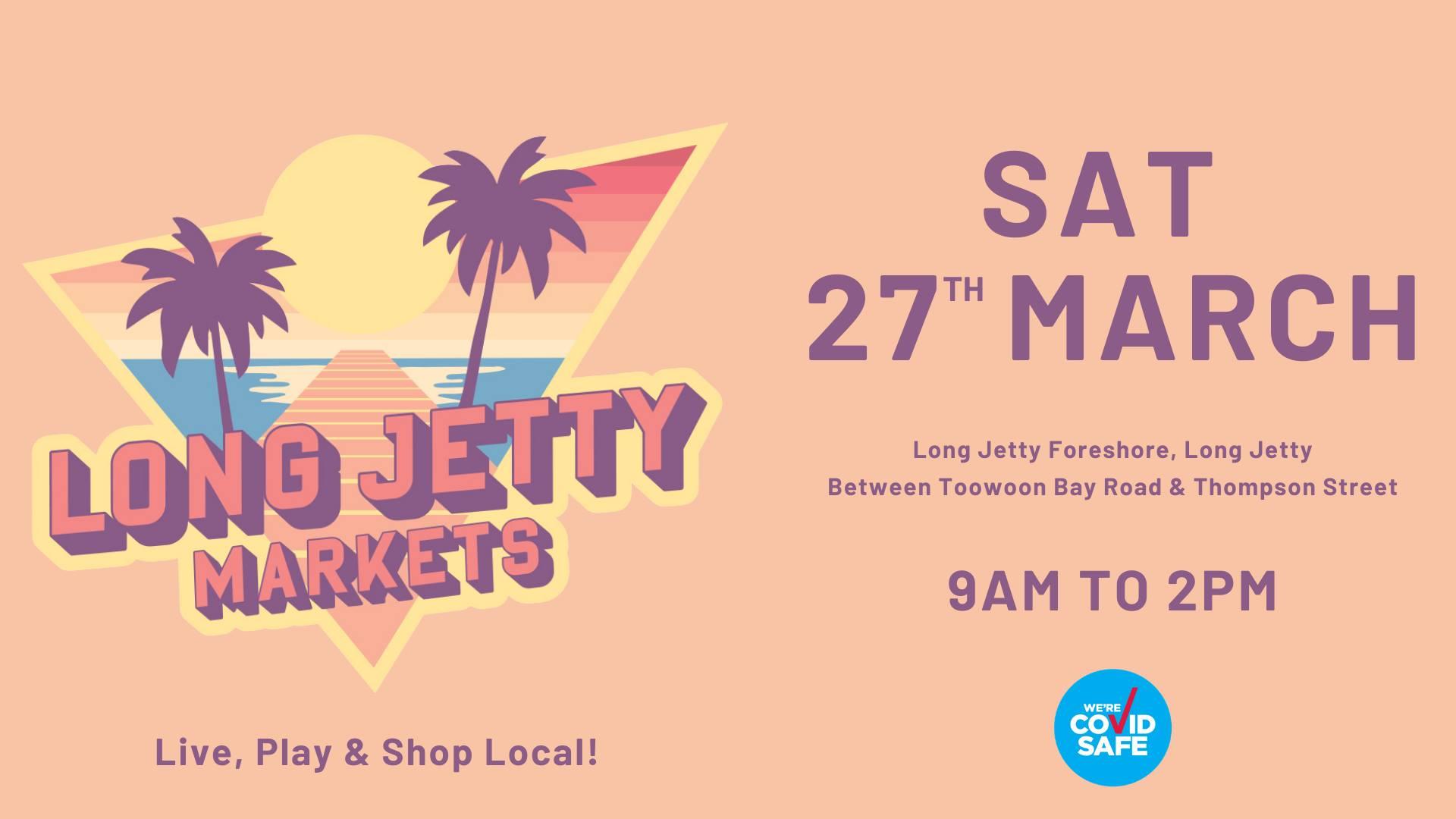 MARCH 2021 Long Jetty Markets