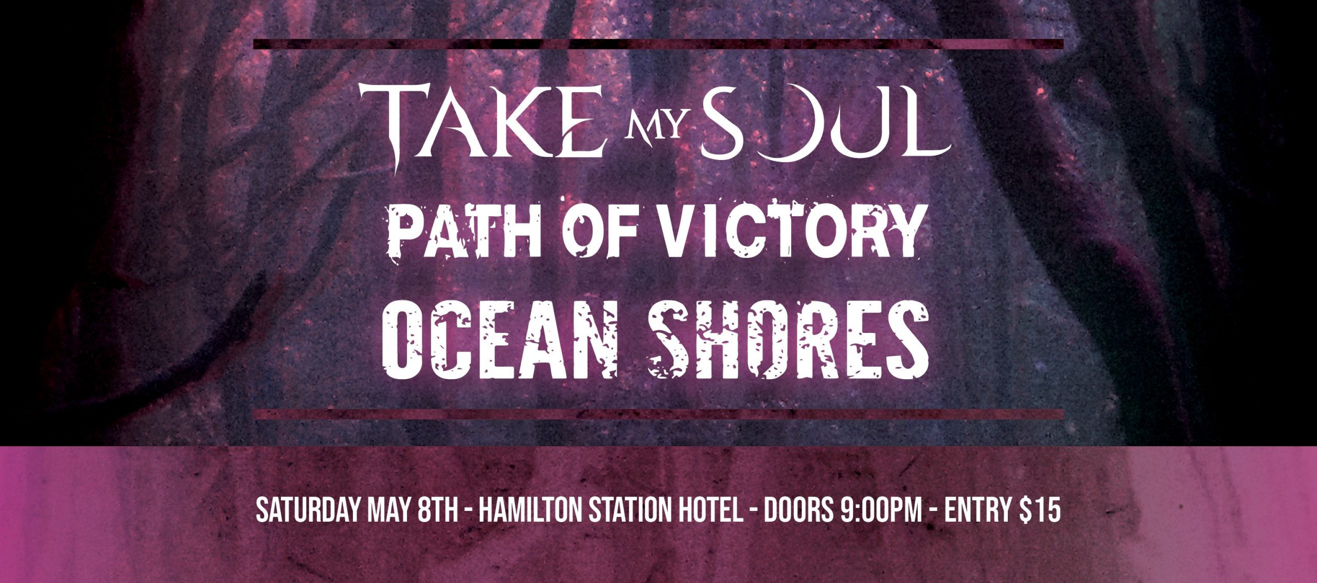 Take My Soul, Path Of Victory, Ocean Shores
