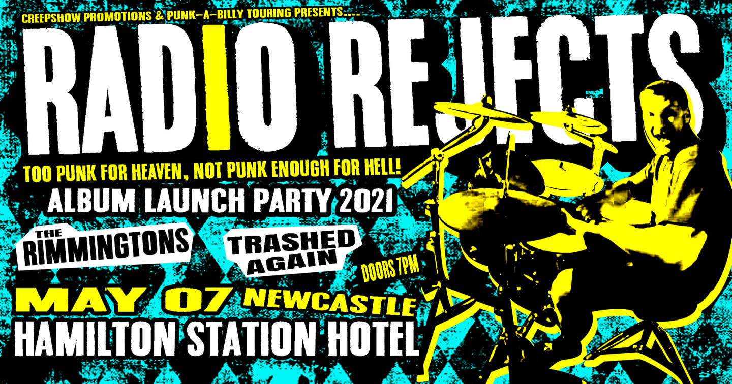 Radio Rejects + Rimmingtons + Trashed Again @ Hamilton Station