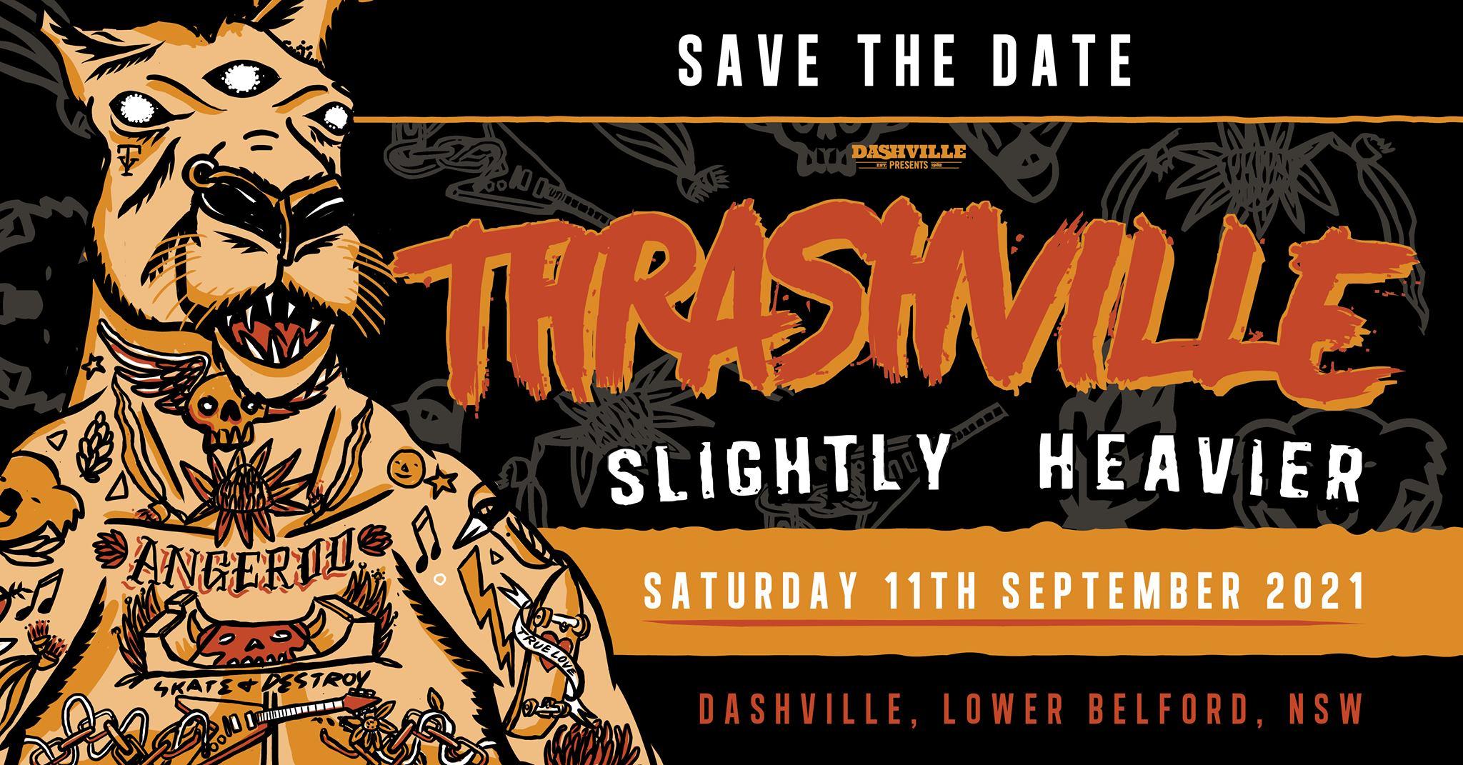 Thrashville 11th September 2021