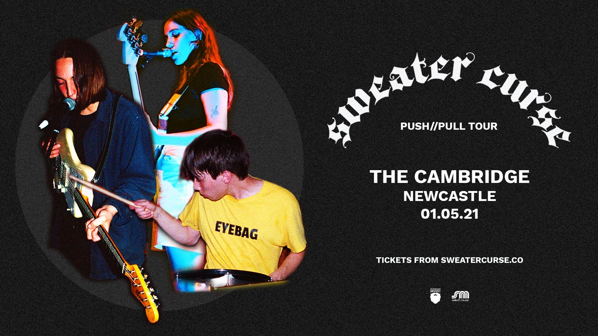 Cambridge Warehouse, Newcastle – sweater curse Push//Pull Tour