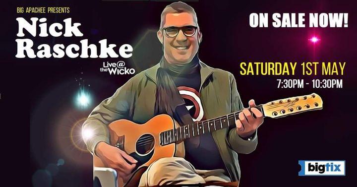 Nick Raschke – Live@TheWicko