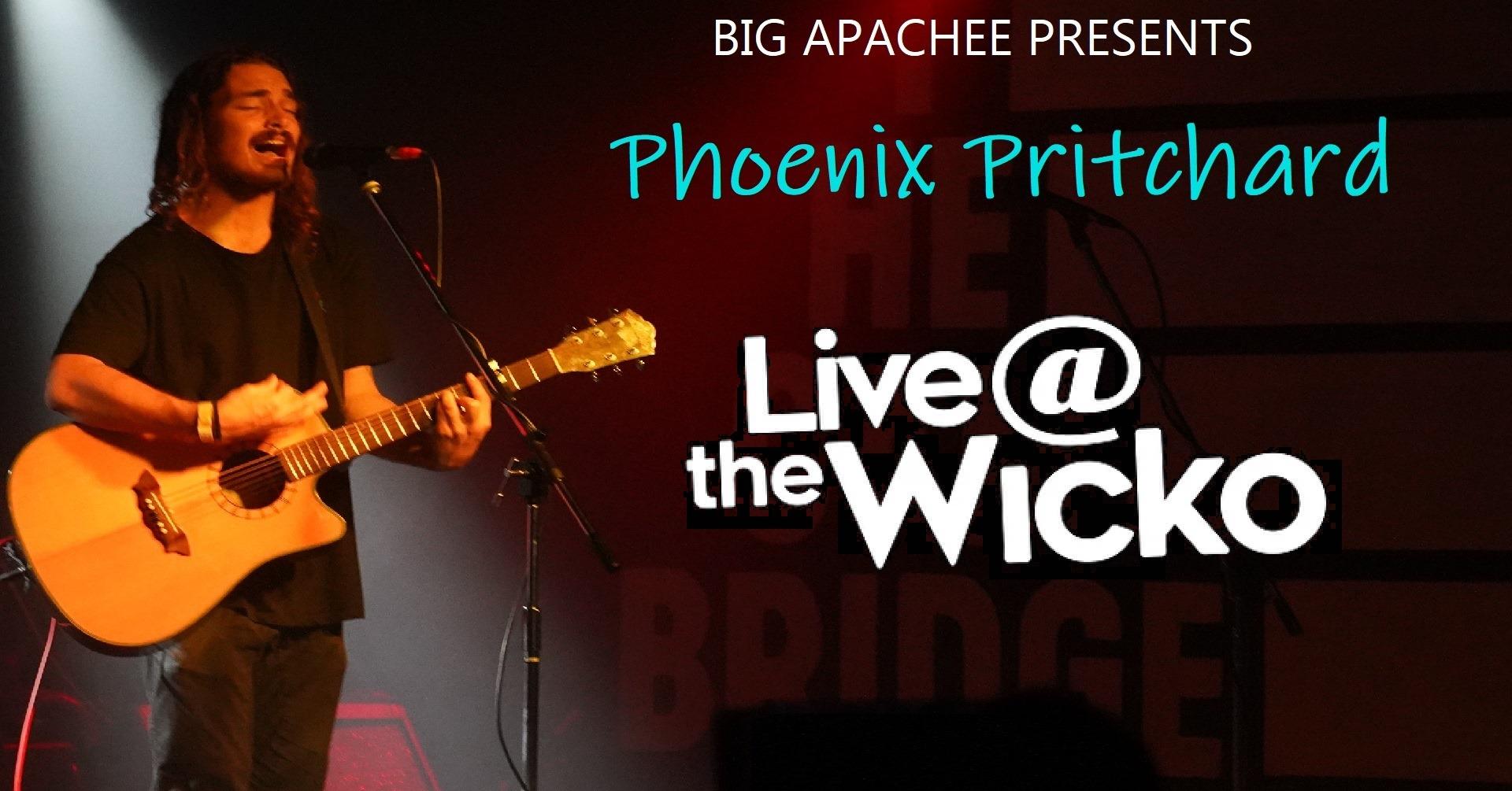 Phoenix Pritchard – Live@TheWicko