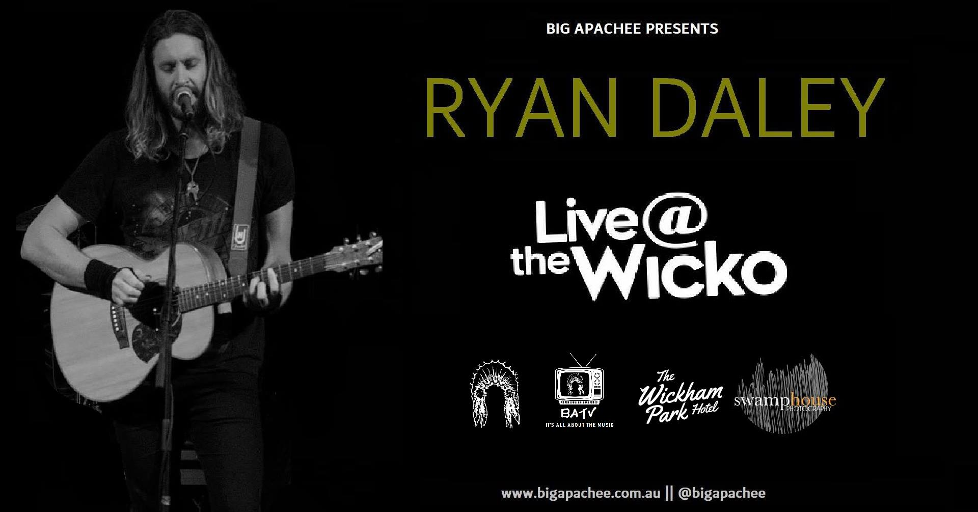 Ryan Daley – Live@TheWicko