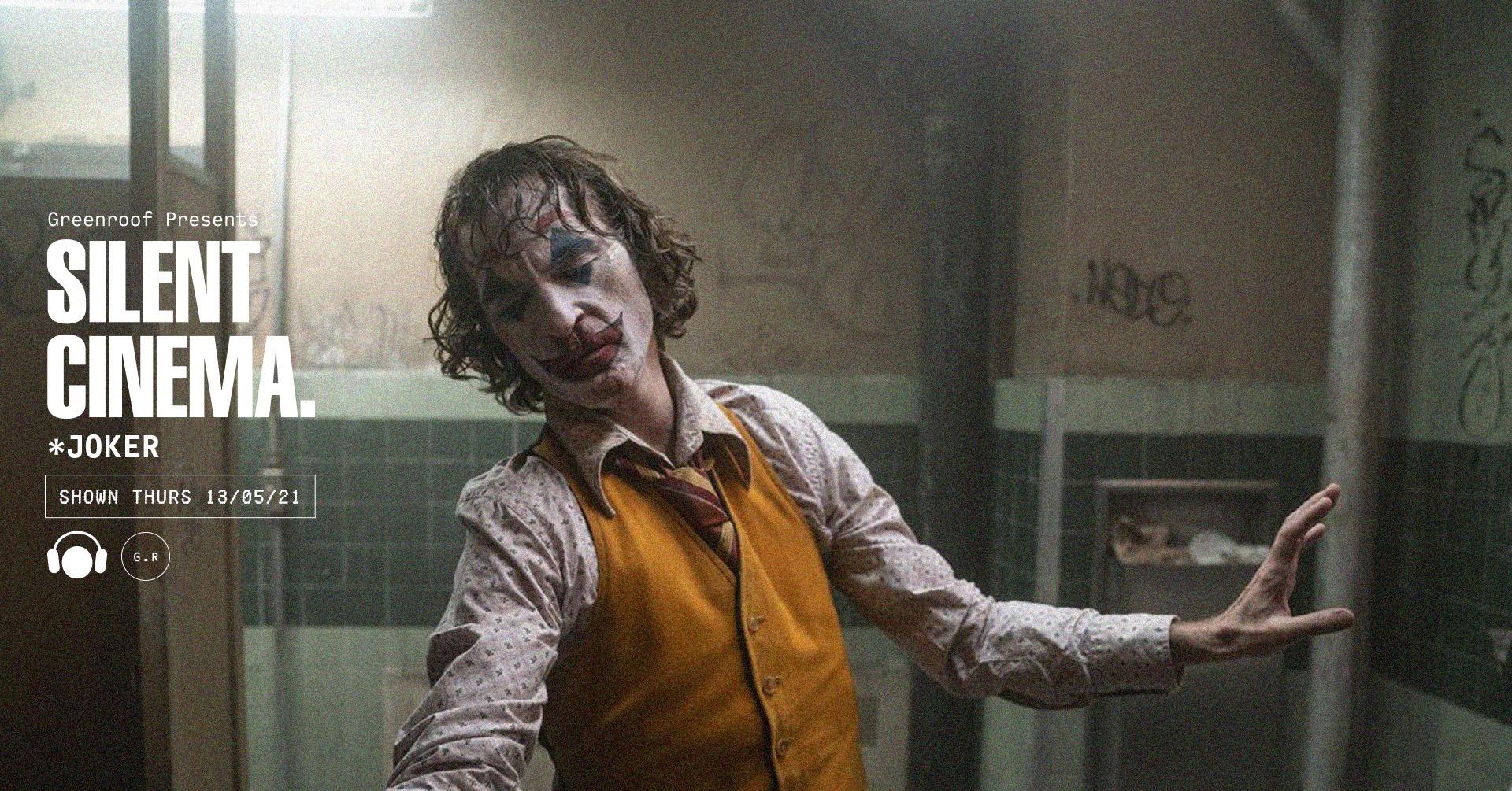 Joker • Silent Cinema at The Greenroof