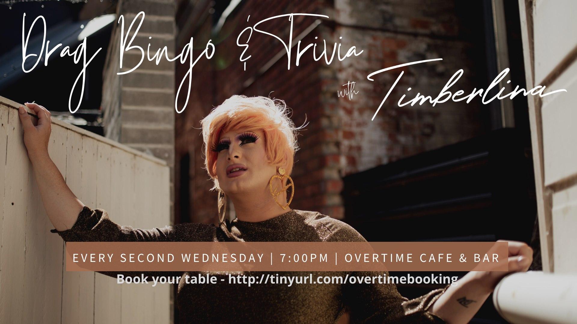Drag Bingo & Trivia with Timberlina | 7pm | Overtime Cafe & Bar