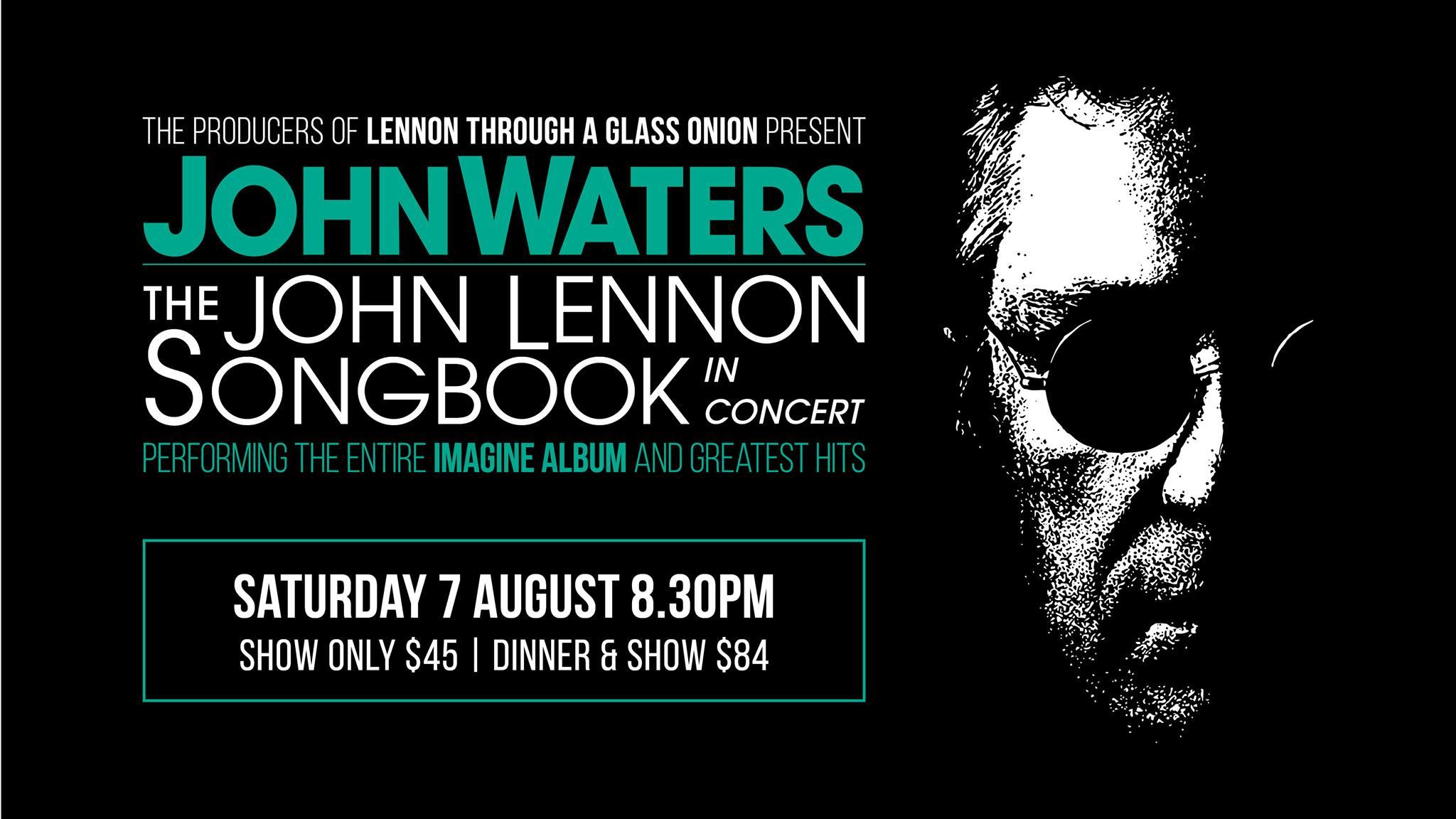 """JOHN WATERS IN """"THE JOHN LENNON SONGBOOK"""""""