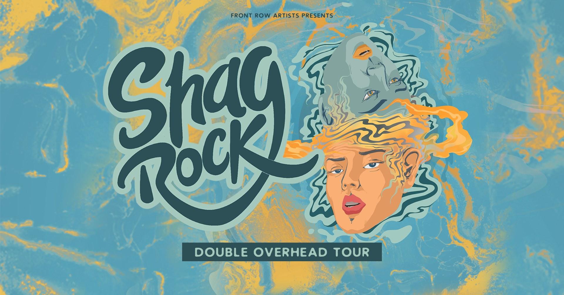 Shag Rock 'Double Overhead' Tour – Newcastle