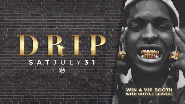 DRIP- NEWCASTLES BIGGEST RNB HOUSE PARTY