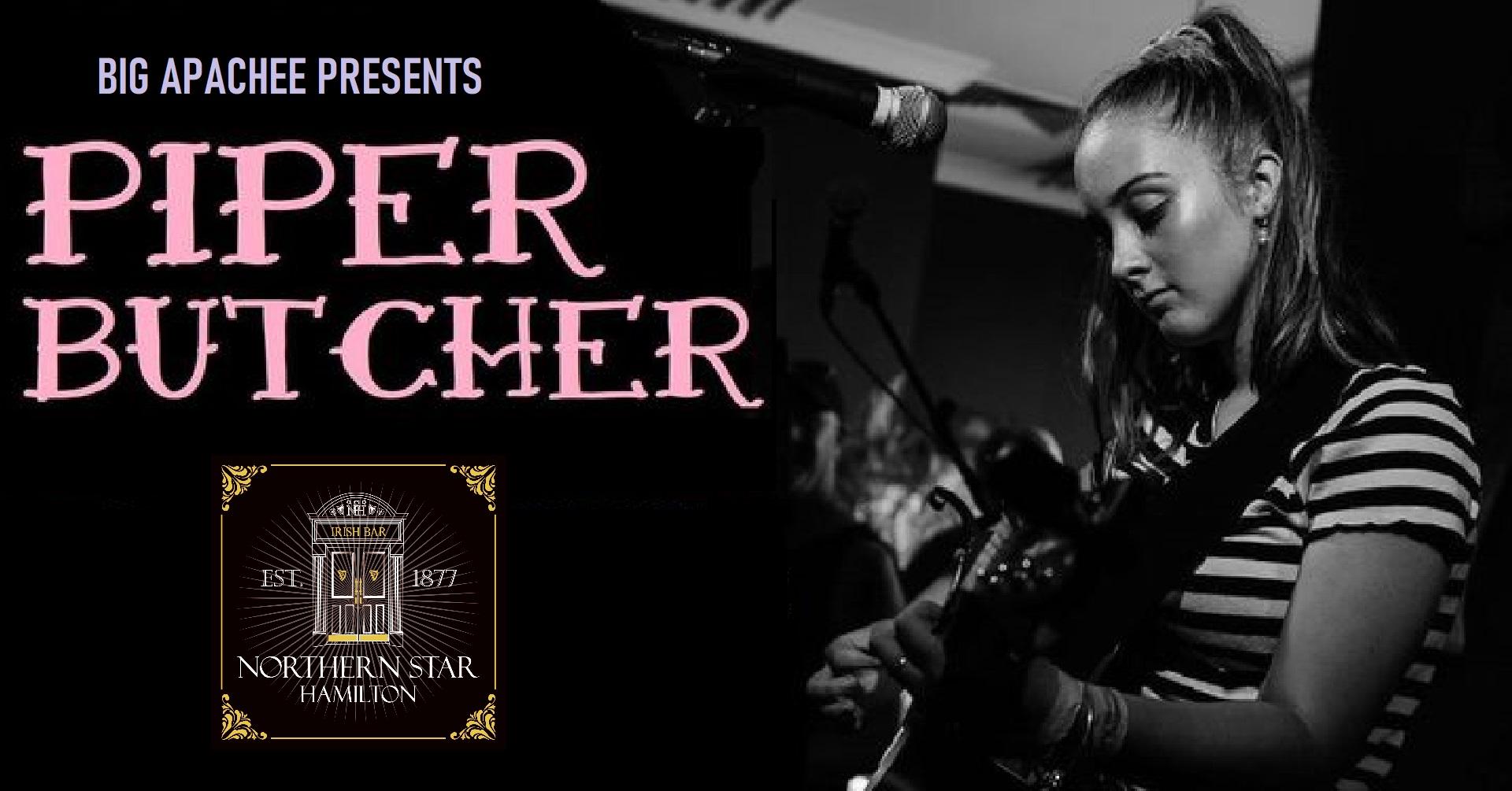 Piper Butcher – Northern Star Hotel
