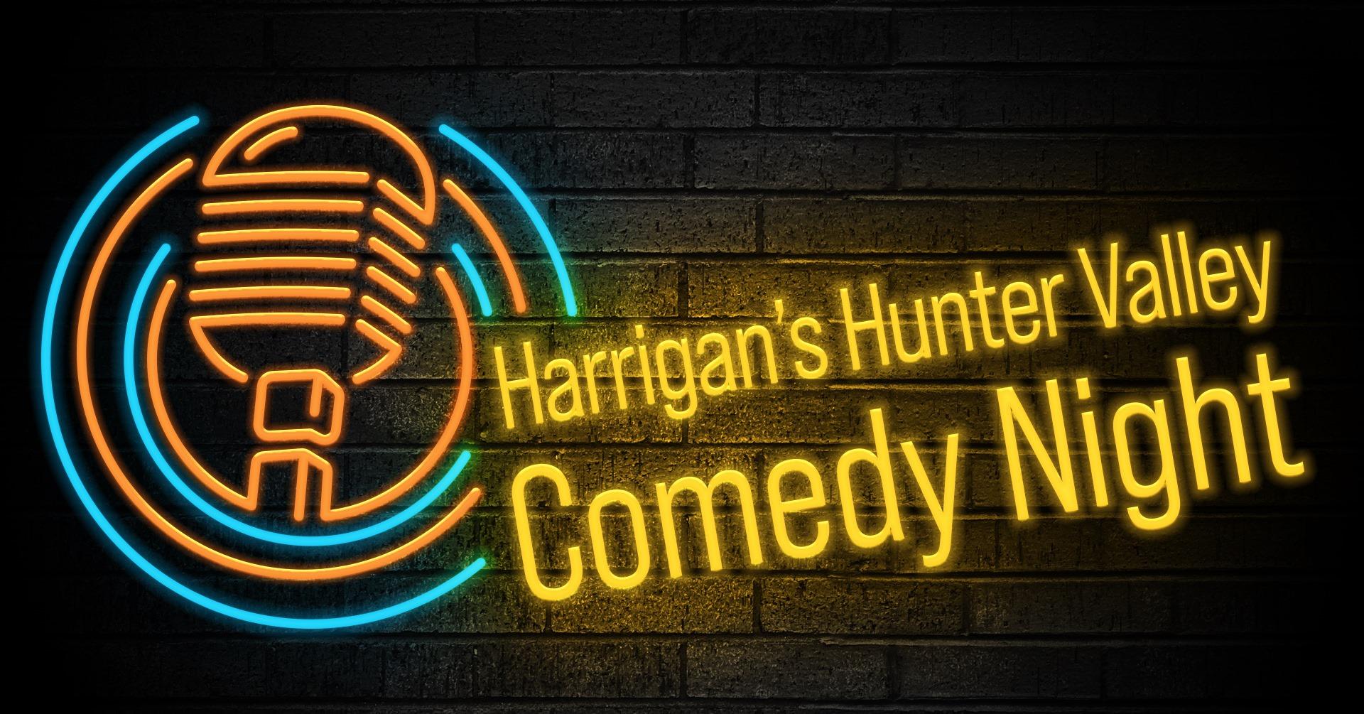 Comedy Night at Harrigan's Hunter Valley